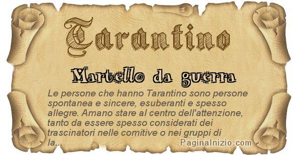 Tarantino - Ottieni il significato del tuo Cognome Tarantino