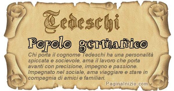 Tedeschi - Ottieni il significato del tuo Cognome Tedeschi