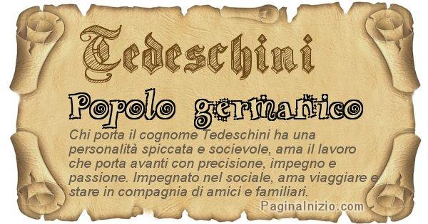 Tedeschini - Ottieni il significato del tuo Cognome Tedeschini