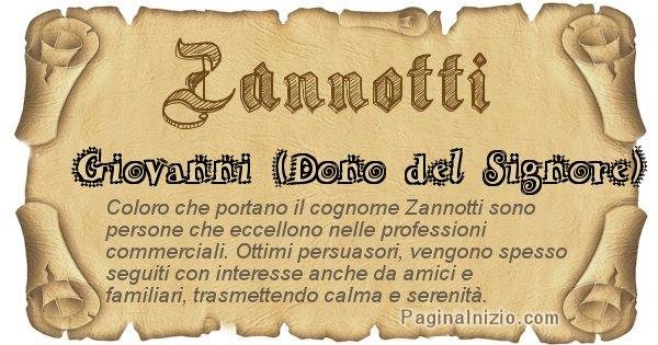 Zannotti - Ottieni il significato del tuo Cognome Zannotti