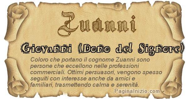 Zuanni - Ottieni il significato del tuo Cognome Zuanni