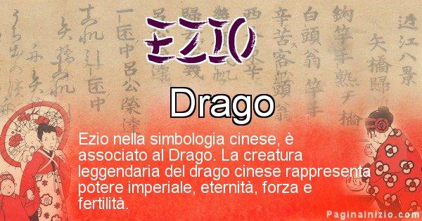Ezio - Significato del nome in Cinese Ezio