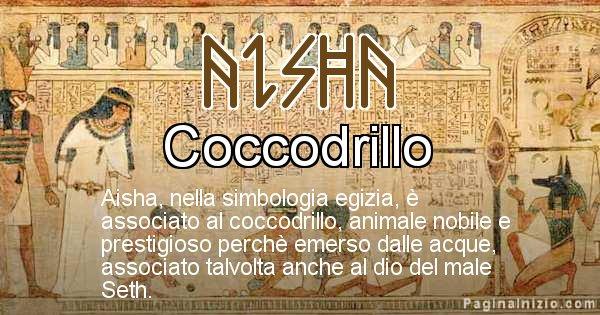 Aisha - Significato in egiziano del nome Aisha