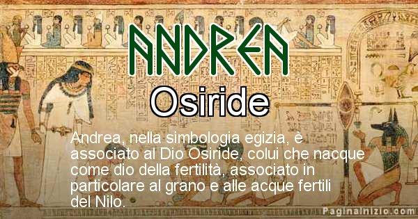 Andrea - Significato in egiziano del nome Andrea