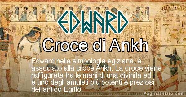 Edward - Significato in egiziano del nome Edward