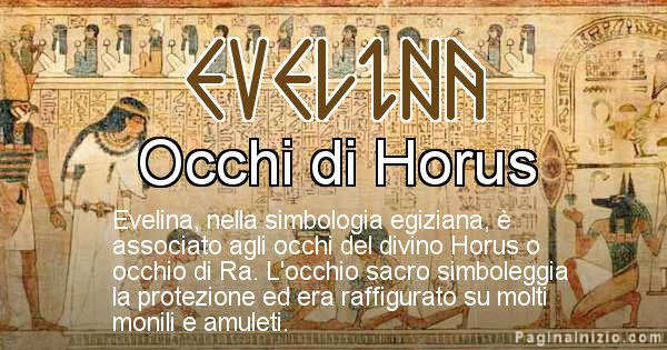Evelina - Significato in egiziano del nome Evelina