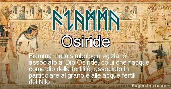 Fiamma - Significato in egiziano del nome Fiamma
