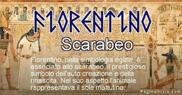 Fiorentino - Significato in egiziano del nome Fiorentino