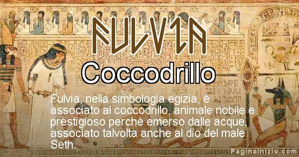 Fulvia - Significato in egiziano del nome Fulvia
