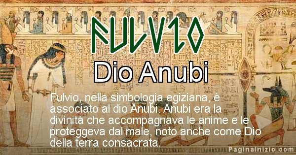 Fulvio - Significato in egiziano del nome Fulvio