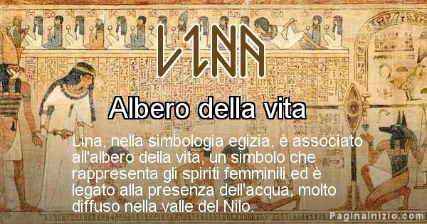 Lina - Significato in egiziano del nome Lina