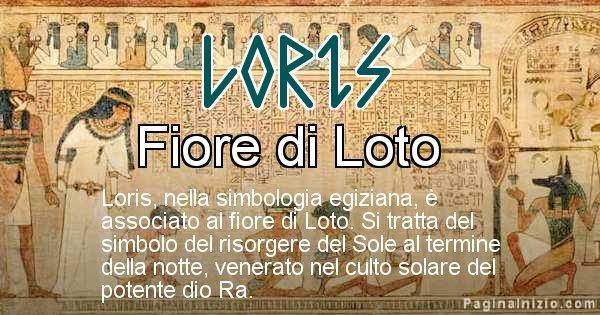 Loris - Significato in egiziano del nome Loris