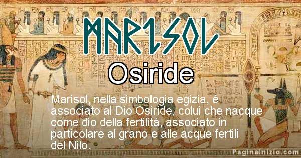 Marisol - Significato in egiziano del nome Marisol