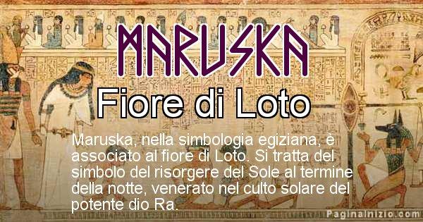 Maruska - Significato in egiziano del nome Maruska