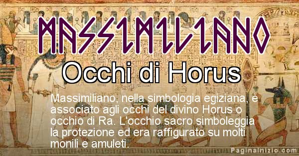 Massimiliano - Significato in egiziano del nome Massimiliano