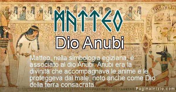 Matteo - Significato in egiziano del nome Matteo