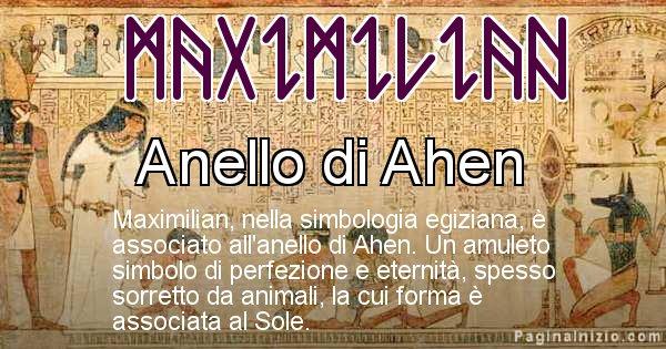 Maximilian - Significato in egiziano del nome Maximilian