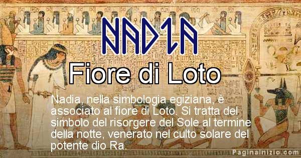 Nadia - Significato in egiziano del nome Nadia