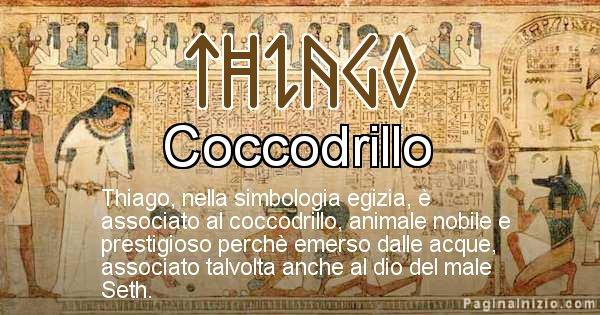 Thiago - Significato in egiziano del nome Thiago