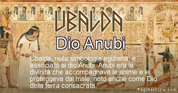Ubalda - Significato in egiziano del nome Ubalda