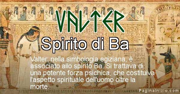 Valter - Significato in egiziano del nome Valter