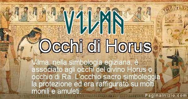 Vilma - Significato in egiziano del nome Vilma