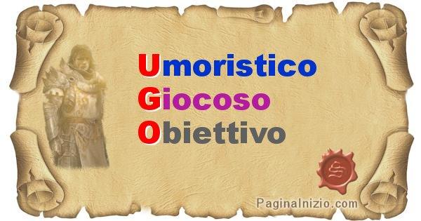 Ugo - Significato letterale del nome Ugo