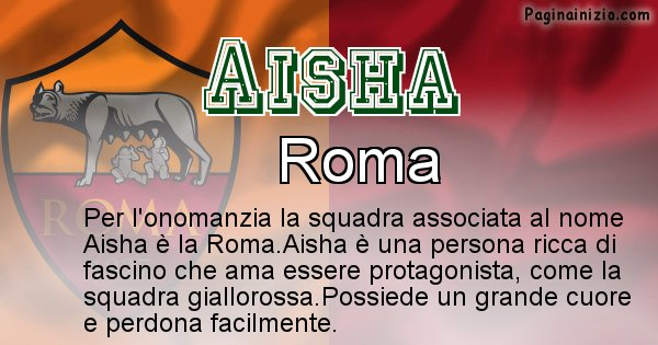Aisha - Squadra associata al nome Aisha