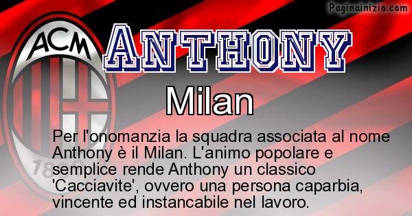 Anthony - Squadra associata al nome Anthony