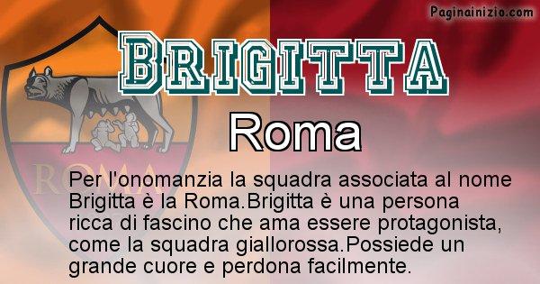 Brigitta - Squadra associata al nome Brigitta