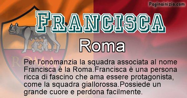 Francisca - Squadra associata al nome Francisca