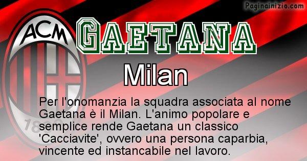 Gaetana - Squadra associata al nome Gaetana
