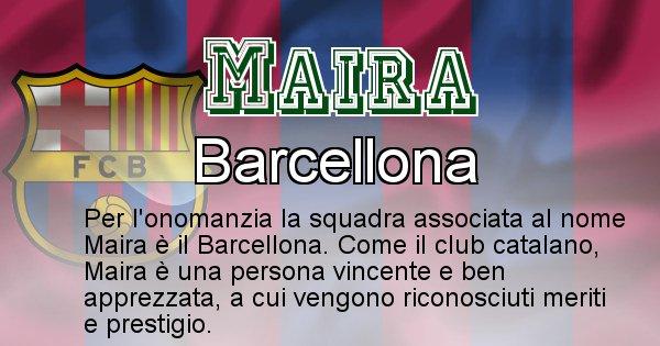 Maira - Squadra associata al nome Maira