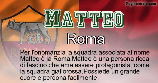 Matteo - Squadra associata al nome Matteo