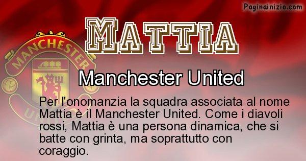 Mattia - Squadra associata al nome Mattia