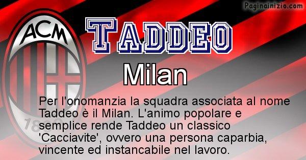 Taddeo - Squadra associata al nome Taddeo