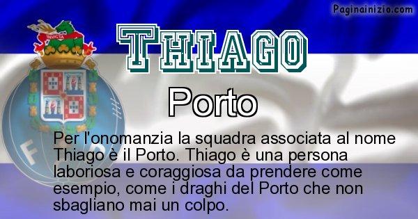 Thiago - Squadra associata al nome Thiago