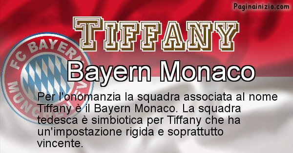 Tiffany - Squadra associata al nome Tiffany