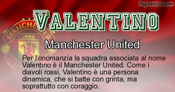 Valentino - Squadra associata al nome Valentino