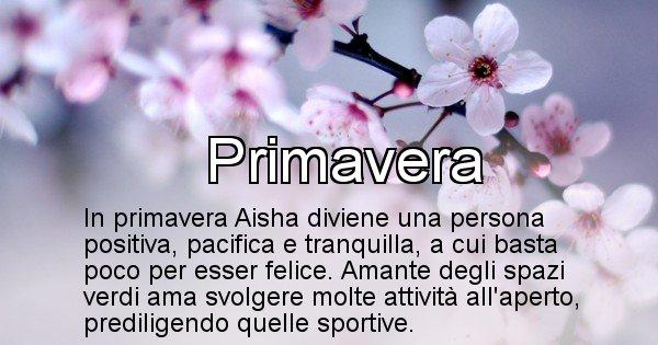 Aisha - Stagione associata al nome Aisha