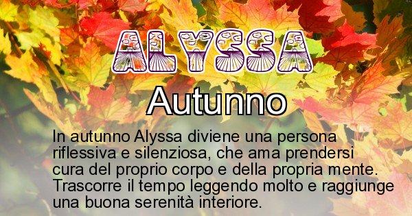 Alyssa - Stagione associata al nome Alyssa