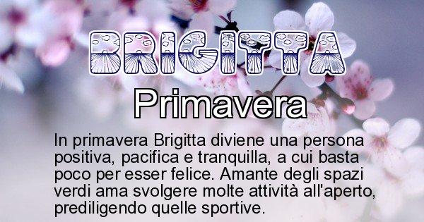 Brigitta - Stagione associata al nome Brigitta