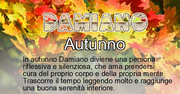 Damiano - Stagione associata al nome Damiano