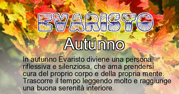 Evaristo - Stagione associata al nome Evaristo