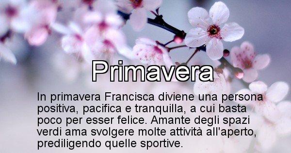 Francisca - Stagione associata al nome Francisca