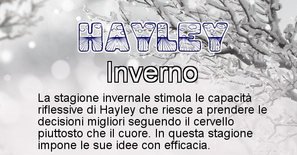 Hayley - Stagione associata al nome Hayley