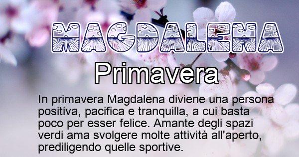 Magdalena - Stagione associata al nome Magdalena