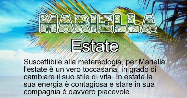 Mariella - Stagione associata al nome Mariella