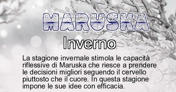 Maruska - Stagione associata al nome Maruska