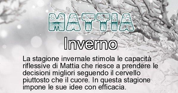 Mattia - Stagione associata al nome Mattia